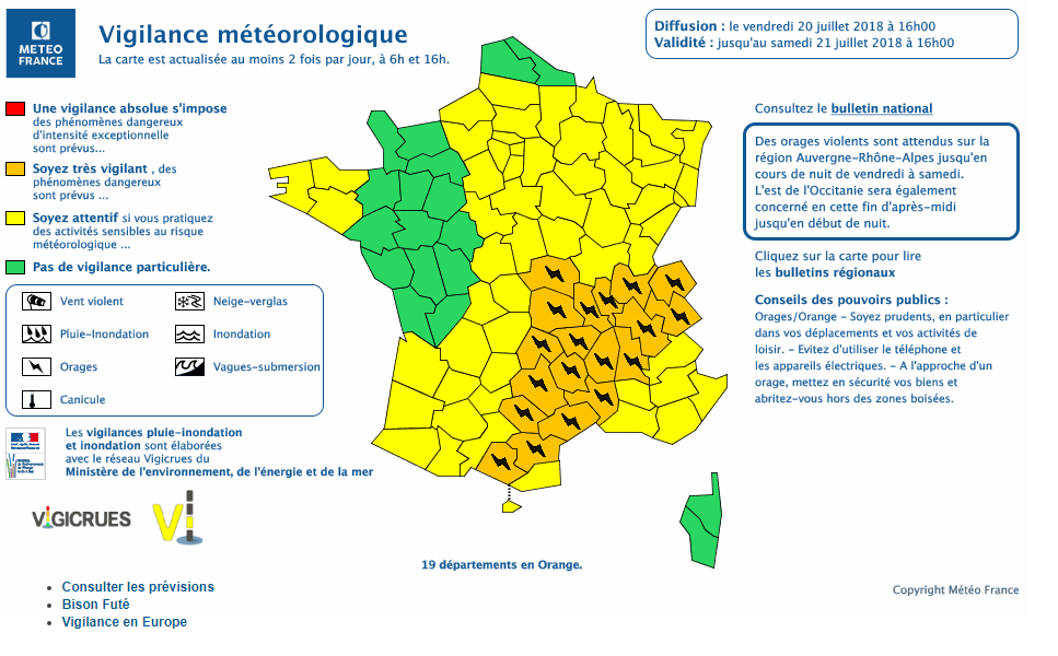 Le 20.07.2018:Bulletin de vigilance National à 16H00. CENTRE NATIONAL DE PREVISION.19 Départements encore en alerte orange